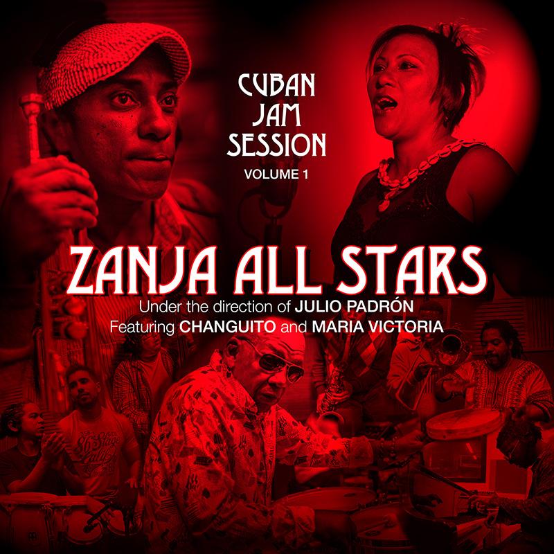 Zanja All Stars Cuban Jam Sessions Volume 1